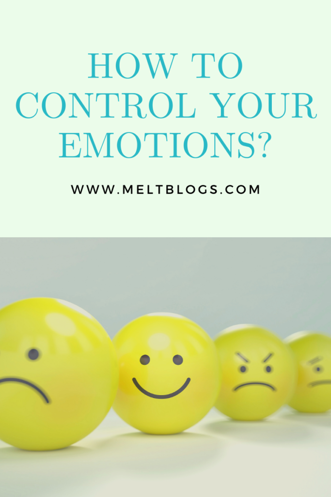 what are the sign of highly emotional people? how to control emotions?