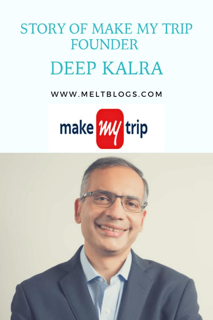 make my trip founder deep kalra