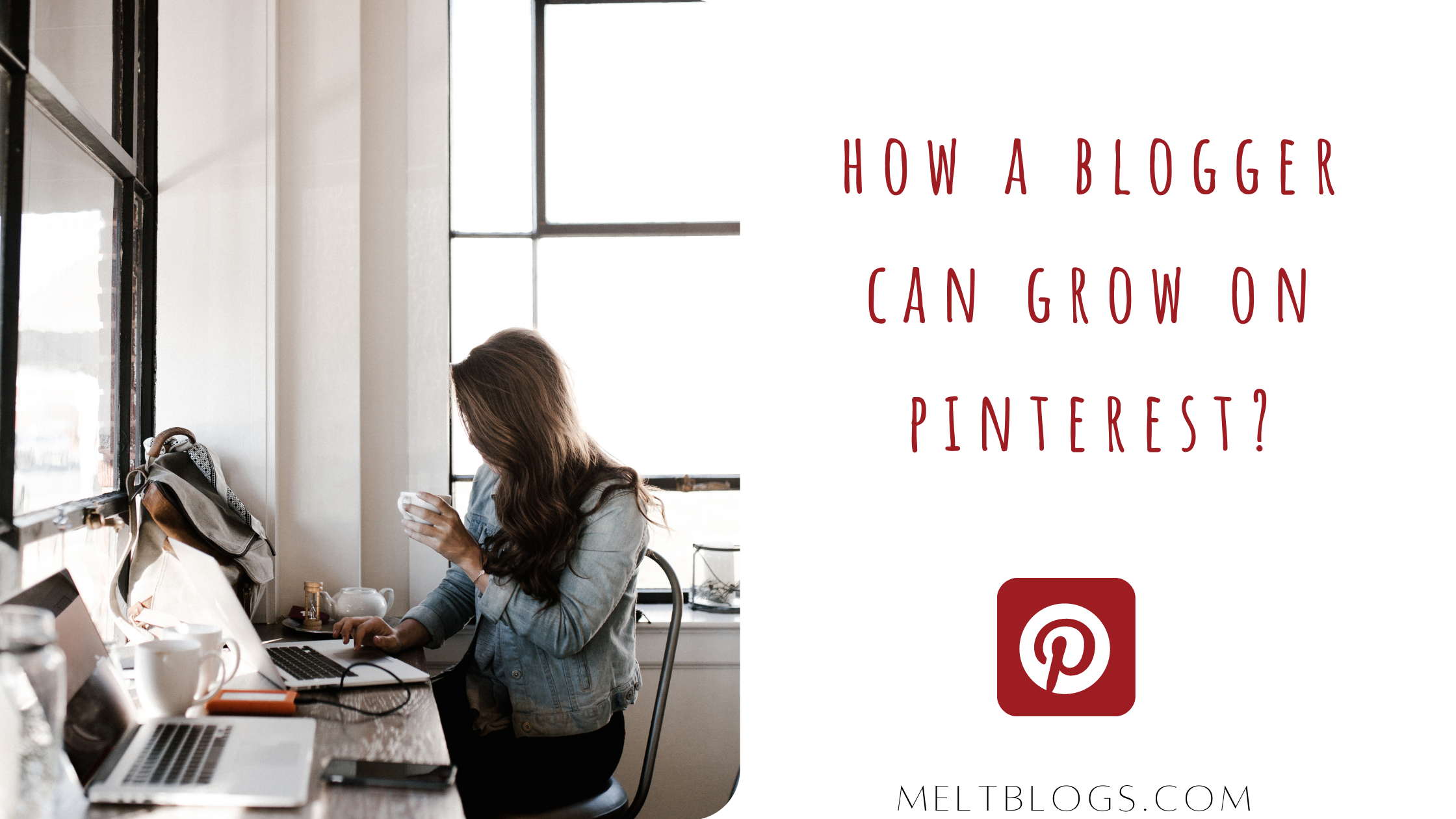 How A Blogger Can Grow On Pinterest?