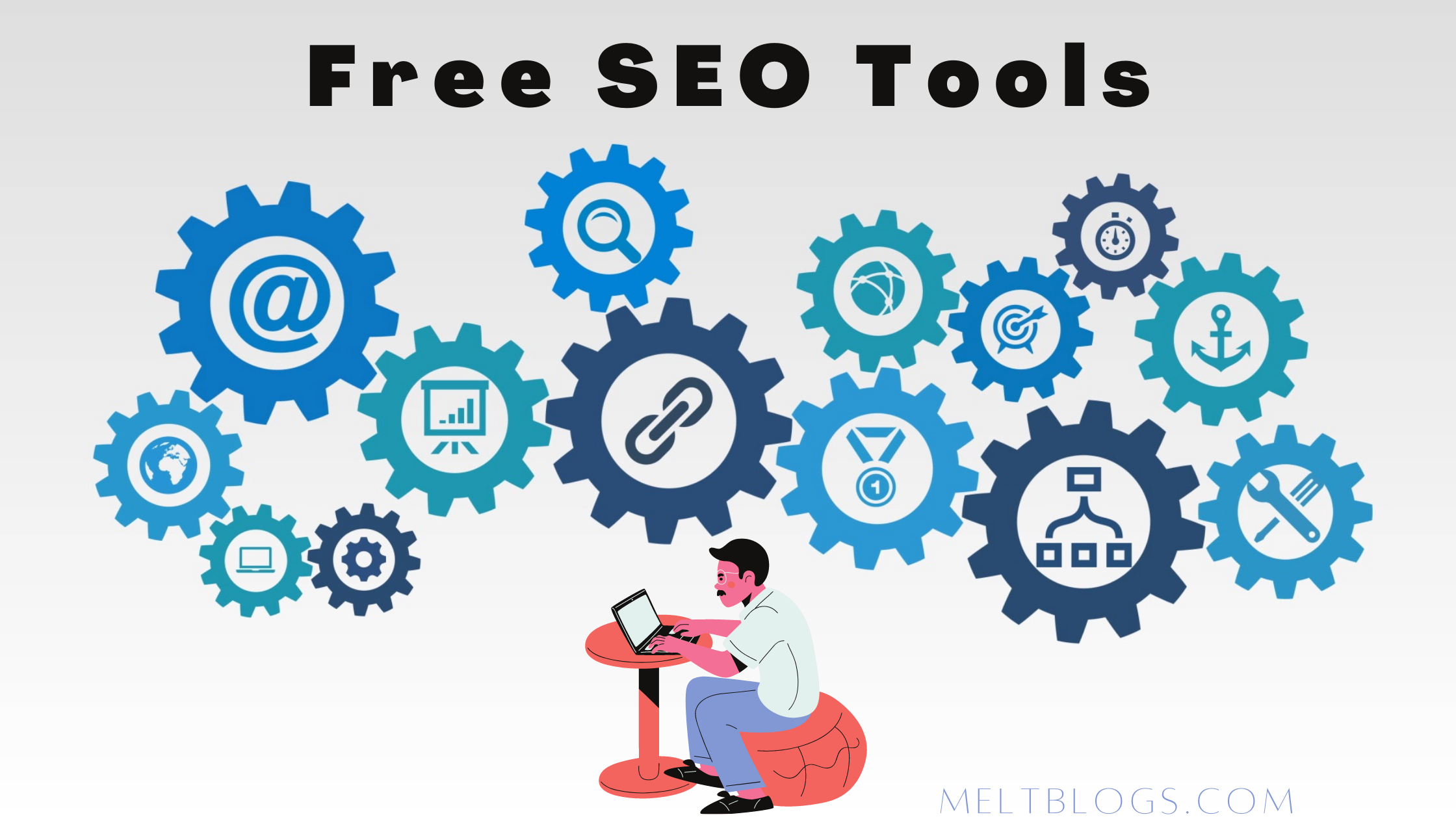 Free SEO Tools For Newbie Blogger.