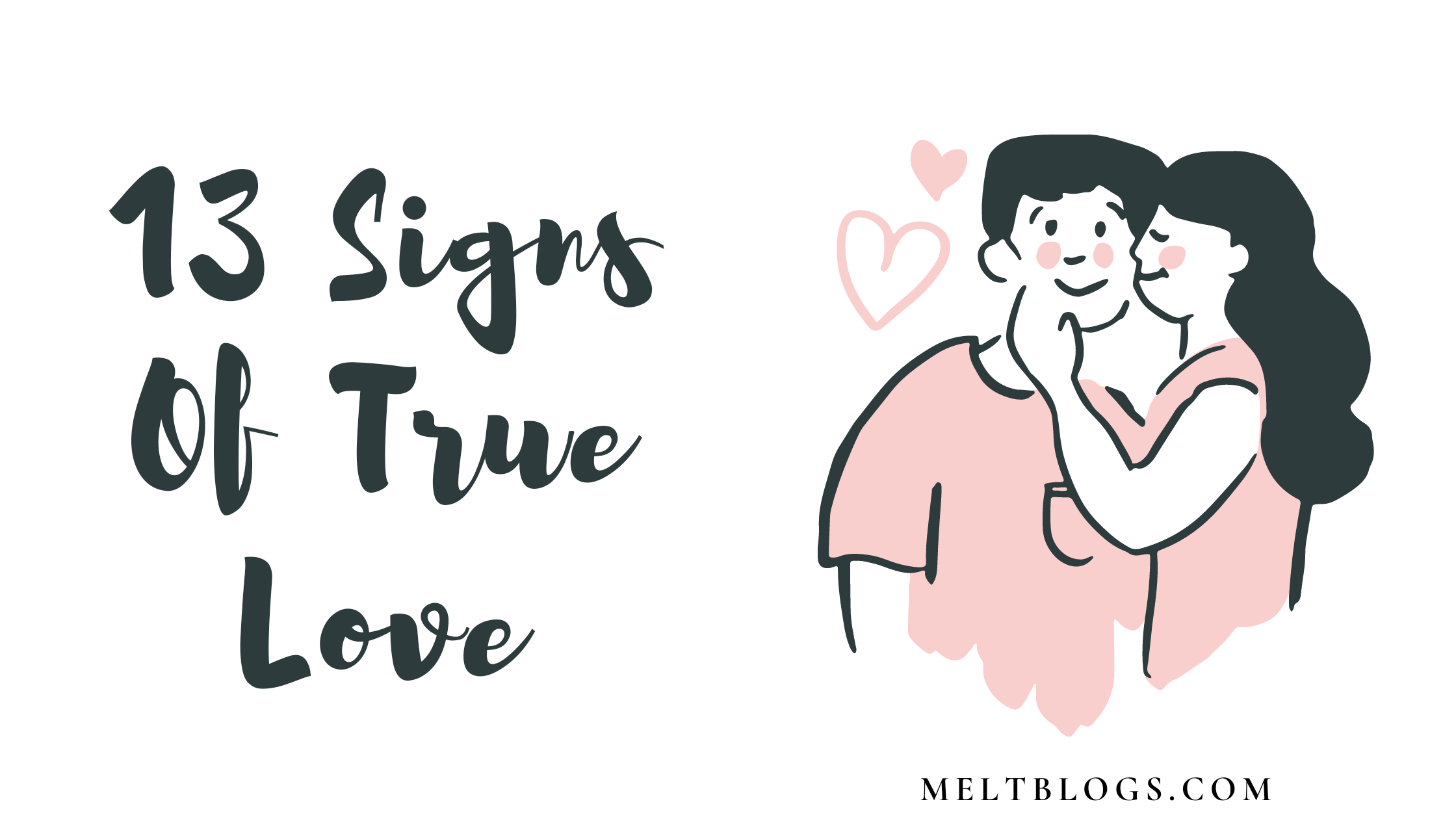 What Are The Sign Of True Love? (13 signs)